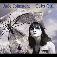 Jude Johnstone | Quiet Girl