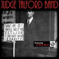 Judge Talford Band | 40 Hour Week