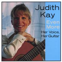 Judith Kay | Even More  - Her Voice, Her Guitar
