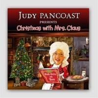 Judy Pancoast | Christmas With Mrs. Claus