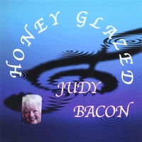 Judy Bacon | Honey Glazed