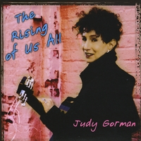 Judy Gorman | The Rising of Us All