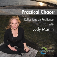 Judy Martin | Practical Chaos  (Reflections on Resilience)