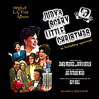 Various Artists | Judy's Scary Little Christmas (Original L.A. Cast Album)