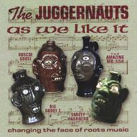 The Juggernauts | As We Like It