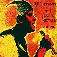 Jük | The Jesus Mixtape, Vol. 1