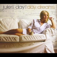 Jules Day | Day Dreams