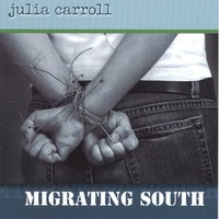 Julia Carroll | Migrating South