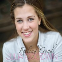 Julia Goodwin | Feeling Good