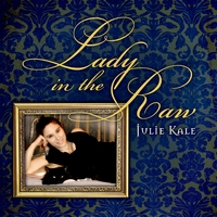 Julie Kale | Lady in the Raw