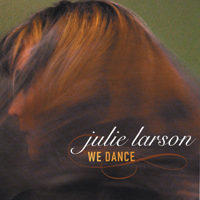 Julie Larson | We Dance