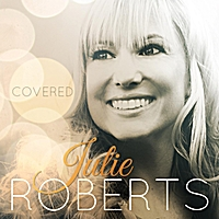 Julie Roberts | Covered