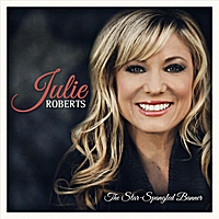 Julie Roberts | Star Spangled Banner