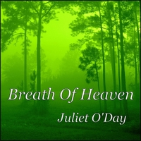 Juliet O'Day | Breath of Heaven