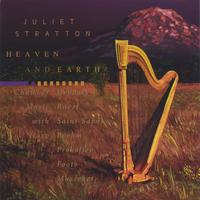 Juliet Stratton | Heaven and Earth; Chamber Music with Harp