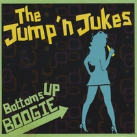The Jump'n Jukes | Bottoms Up Boogie