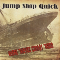 Jump Ship Quick | Where Thieves Cannot Tread