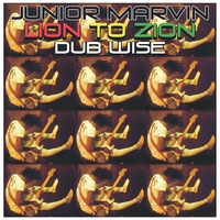 Junior Marvin | Lion to Zion-Dub Wise