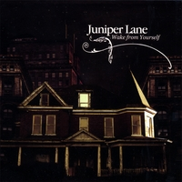 Juniper Lane | Wake From Yourself