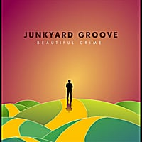 Junkyard Groove | Beautiful Crime