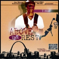 T-Man | 'Above The Rest'