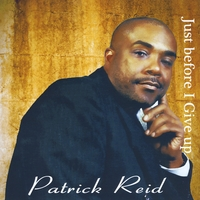 Patrick Reid | Just Before I Give Up