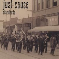 Just Cause | Standards