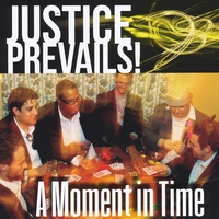 Justice Prevails! | A Moment in Time