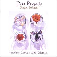 Justina Golden | Flos Regalis