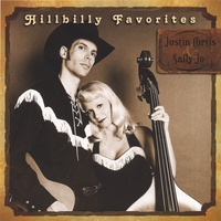 Justin Curtis & Sally Jo | Hillbilly Favorites