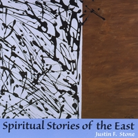 Justin F. Stone | Spiritual Stories of the East