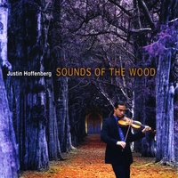 Justin Hoffenberg | Sounds of the Wood