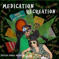 Justin James Bridges | Medication Recreation