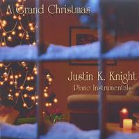 Justin K. Knight | A Grand Christmas