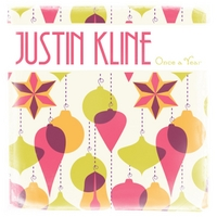 Justin Kline | Once a Year