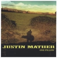 Justin Mather | One Pillow