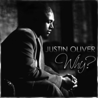 Justin Oliver | Why?