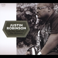 Justin Robinson | In the Spur of the Moment