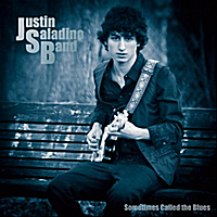 Justin Saladino Band | Sometimes Called the Blues