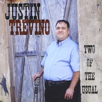 Justin Trevino | Two of the Usual