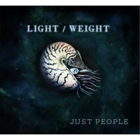 Just People | Light / Weight