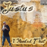Justus | I Needed That