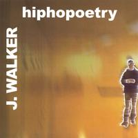 J.Walker | hiphopoetry
