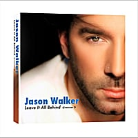"Jason Walker | ""Leave It All Behind"" (Remix Maxi-Single)"