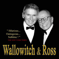 John Wallowitch & Bertram Ross | Wallowitch & Ross