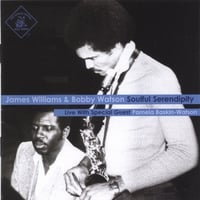 James Williams & Bobby Watson | Soulful Serendipity