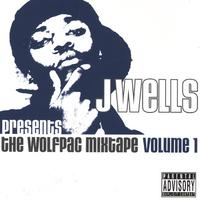 J Wells | Presents Tha Wolfpac Mixtape Vol. 1 ft Kurupt, Tha Liks, Roscoe, Prodigal Sunn and many more