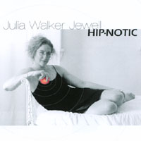 Julia Walker Jewell | Hip-notic