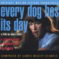 James Wesley Stemple | Every Dog Has Its Day