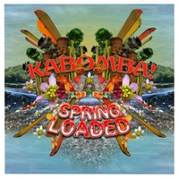 Kabomba! | Spring Loaded